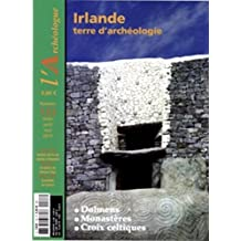 Archéologue (L'), no 133: Irlande, terre d'archéologie