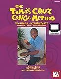Tomas Cruz Conga Method Volume 2 - Intermediate: Essential Cuban Conga Rhythms