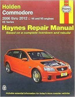 Holden Commodore VE (AUS) Automotive Repair Manual: 2006 2012