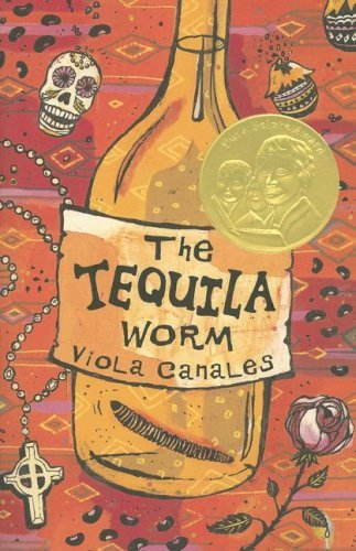 The Tequila Worm by Viola Canales (Tequila Worm)