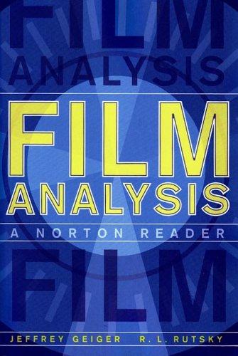 Film Analysis: A Norton Reader