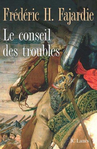Le Conseil Des Troubles [Pdf/ePub] eBook