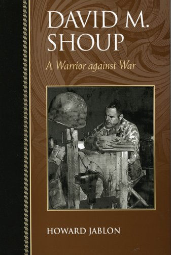 David M. Shoup: A Warrior against War (Biographies in American Foreign Policy) by Brand: Rowman n Littlefield Publishers