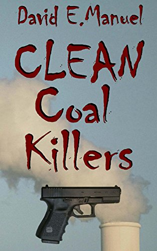 Clean Coal Killers (Richard Paladin Series Book 2) by [Manuel, David]