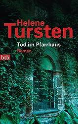 Tod im Pfarrhaus: Roman (Die Irene-Huss-Krimis 4) (German Edition)