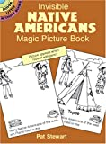 Invisible Native Americans Magic Picture Book, Pat Stewart, 0486416410