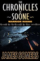The Chronicles of Soone - Warrior Rising