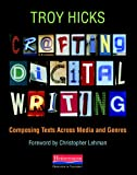 img - for Crafting Digital Writing: Composing Texts Across Media and Genres book / textbook / text book