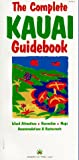 The Complete Kauai Guidebook (Indian Chief Travel Guide)