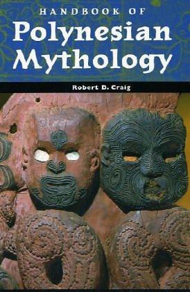 Handbook Of Polynesian Mythology  Handbooks Of World Mythology