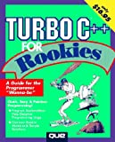 Turbo C++ for Rookies, Que Development Group Staff, 1565294734