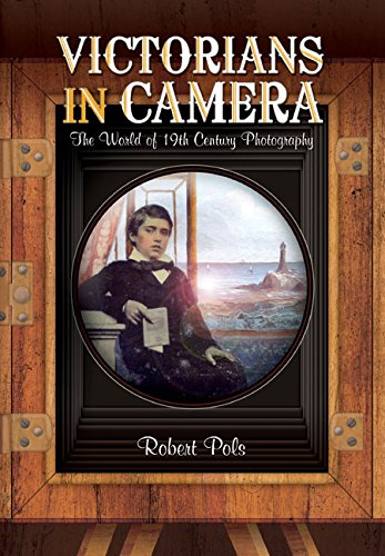 Victorians in Camera: The World of 19th Century Studio Photography