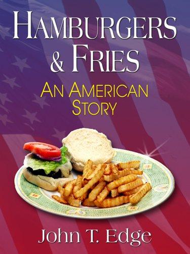 Hamburgers & Fries: An American Story