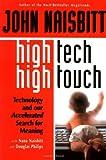 High Tech - High Touch, John Naisbitt and Nana Naisbitt, 1857882601