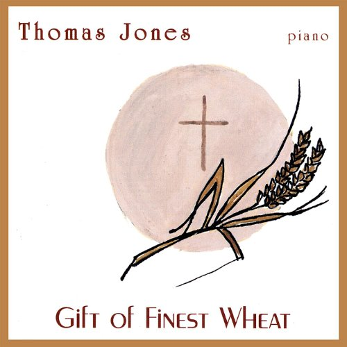 Gift of Finest Wheat ()