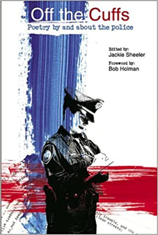 Book Off the Cuffs: Poetry by and About the Police