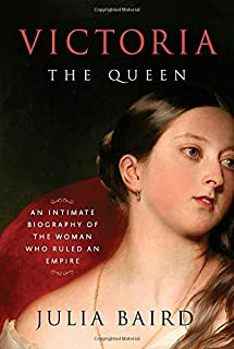 Book Cover: Victoria: The Queen: An Intimate Biography of the Woman Who Ruled an Empire