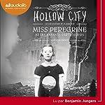 Hollow City (Miss Peregrine et les enfants particuliers 2) | Ransom Riggs