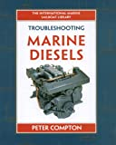 marine engine maintenance - Troubleshooting Marine Diesel Engines, 4th Ed. (IM Sailboat Library)