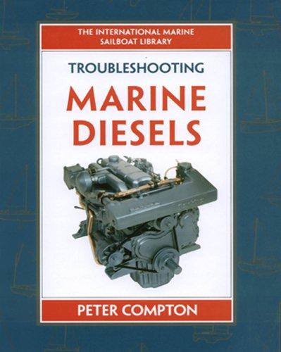 Diesel Cooling - Troubleshooting Marine Diesel Engines, 4th Ed. (IM Sailboat Library)