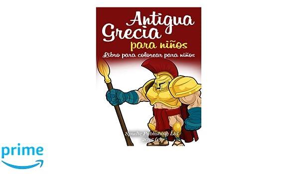 Antigua Grecia para niños: Libro para colorear para niños: Amazon.es ...