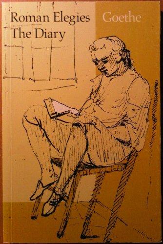 (Roman Elegies and the Diary)