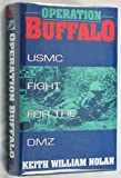 Operation Buffalo, Keith W. Nolan, 0891414177