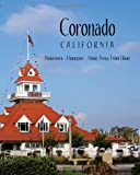 Coronado California: Hometown, Homeport, Home Away From Home