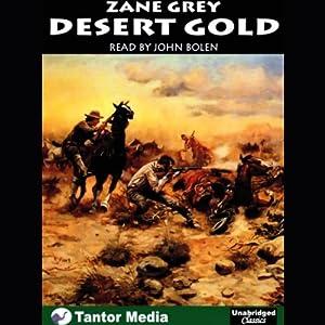 Desert Gold Audiobook
