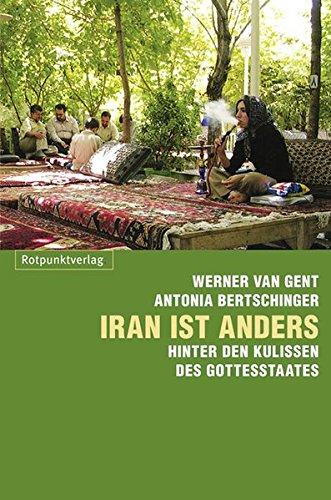 Iran ist anders: HinterdenKulissendesGottesstaates