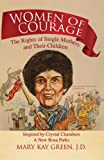Women of Courage, Mary Kay Green, 1425761658