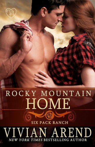 Rocky Mountain Home (Six Pack Ranch) (Volume 11)