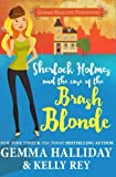 Sherlock Holmes and the Case of the Brash Blonde (Marty Hudson Mysteries) (Volume 1)