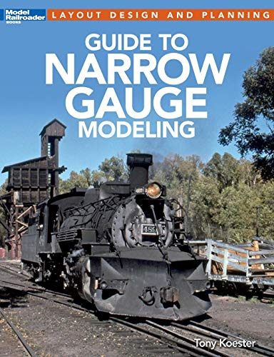 (Guide to Narrow Gauge Modeling (Layout Design and Planning))
