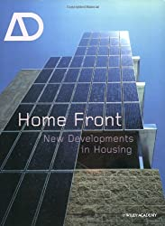 Home Front: New Developments in Housing (Architectural Design, Band 164)