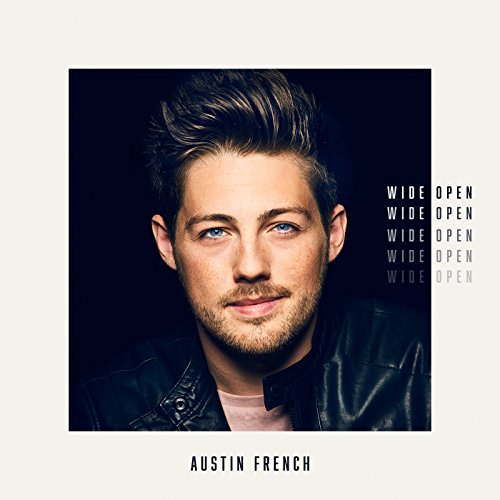 Austin French - Wide Open 2018