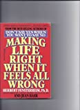 Making Life Right When It Feels All Wrong, Herbert Fensterheim and Jean Baer, 0440502519