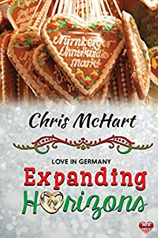 Expanding Horizons (Love in Germany Book 2) by [McHart, Chris]