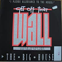 Bighouse, The - Get Off That Wall - BCM Records - B.C. 12-2117-40