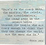 Here's to The Crazy Ones, Steve Jobs Quote Canvas Art Wall Picture, Museum Wrapped with Winter Gray Sides, 14 x 14 inches