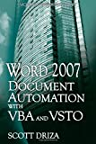 Word 2007 Document Automation with VBA and VSTO, Scott Driza, 1598220470