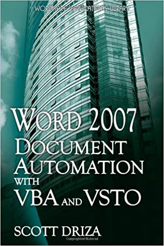 Word 2007 Document Automation With VBA And VSTO: Scott Driza