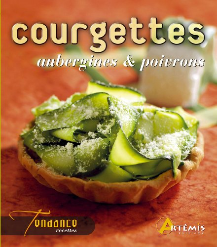 [FREE] Courgettes, aubergines & poivrons (French Edition) E.P.U.B