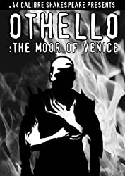 Othello: The Moor of Venice (Three Tragedies by William Shakespeare)