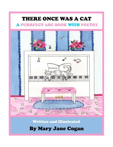There Once Was a Cat: Limericks for Cat Lovers of All Ages