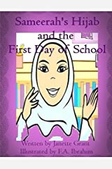 Sameerah's Hijab: and the first day of school (Faithful Hearts) (Volume 3) Paperback