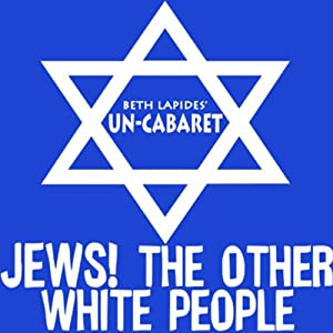 Jews! The Other White People Performance