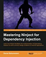 Mastering Ninject for Dependency Injection Front Cover