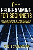 img - for C++ Programming For Beginners: A Simple Start To C++ Programming Written By A So (C++, C++ Programming For Beginners, C Programming, C++ Programming Language) (Volume 1) book / textbook / text book