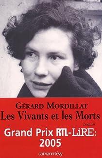 Les vivants et les morts par Mordillat